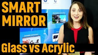 Acrylic Vs Glass For Smart Mirror Project (2018)