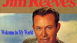 Download Jim Reeves - Welcome To My World MP3 song and Music Video
