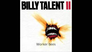 Billy Talent - Worker Bees (HD,HQ)