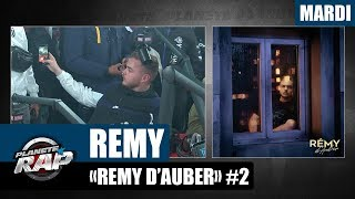 "Planète Rap - Rémy ""Rémy d'Auber"" #Mardi"