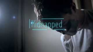 Kidnapped: Short Film