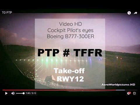 Cockpit Take-off @ Pointe à Pitre - Pôle Caraïbes (PTP/TFFR) Guadeloupe FWI # Boeing B773 - RWY12