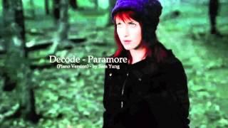 Decode - Paramore (Piano Version) - by Sam Yung