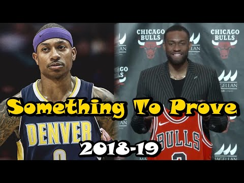 6 NBA Players With Something To Prove In 2018-19