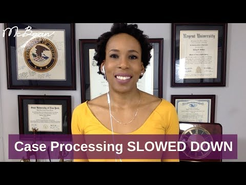 Immigration CASE PROCESSING Times Have SLOWED DOWN; USA Immigration Lawyer (2018)