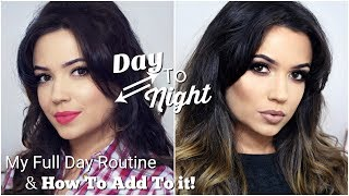 Day To Night Makeup | Everyday Makeup To Glam Makeup Tutorial