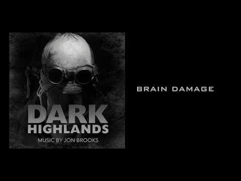 'Brain Damage' DARK HIGHLANDS (Original Motion Picture Soundtrack) Jon Brooks