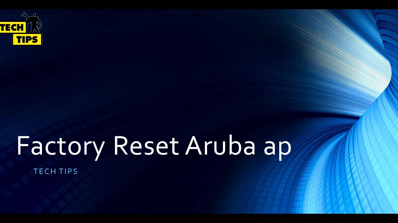 How to Factory reset aruba ap - YouTube