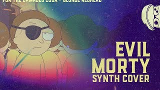 Rick and Morty // Evil Morty Theme [Synth Rock Cover] Ft. Josiah Everhart