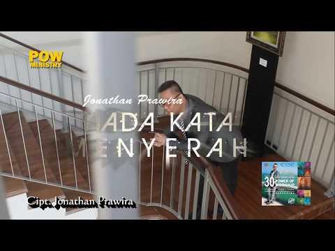 TIADA KATA MENYERAH (HD) - Jonathan Prawira & POW Live