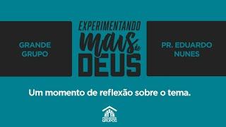 Live Experimentando Mais De Deus - Pr. Eduardo Nunes
