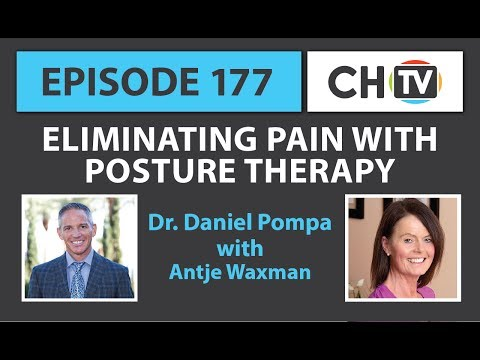 Eliminating Pain with Posture Therapy - CHTV 177