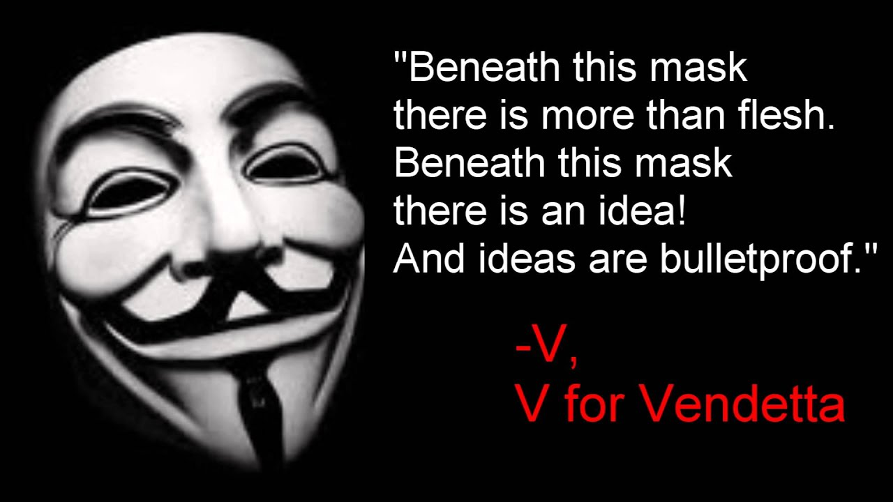 V For Vendetta Quotes Ideas Are Bulletproof  V V For Vendetta  Youtube