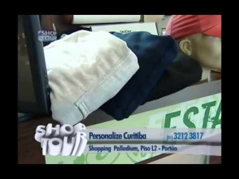 Personalize Curitiba - Propaganda ShopTuor 10 - YouTube b22fb5b111d