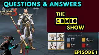 Shadow Fight 3》The COMBO show😎 | answering some questions👍