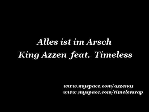 King Azzen feat. Timeless - Alles ist im Arsch