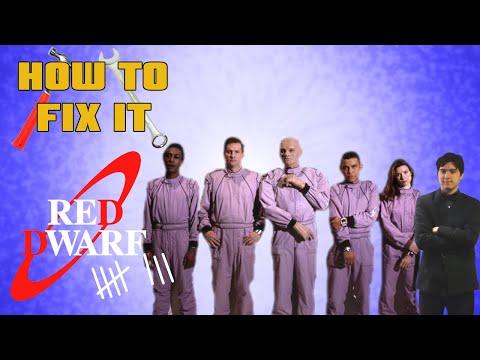How To Fix It: Red Dwarf Series VIII