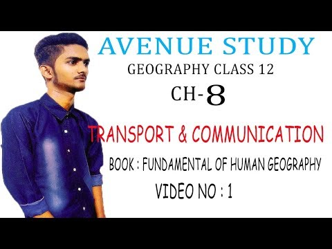 CH - 8 Transport And Communication ! Class 12 (video No 1).