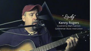 Kenny Rogers tribute Lady- cover by Mark Gannon