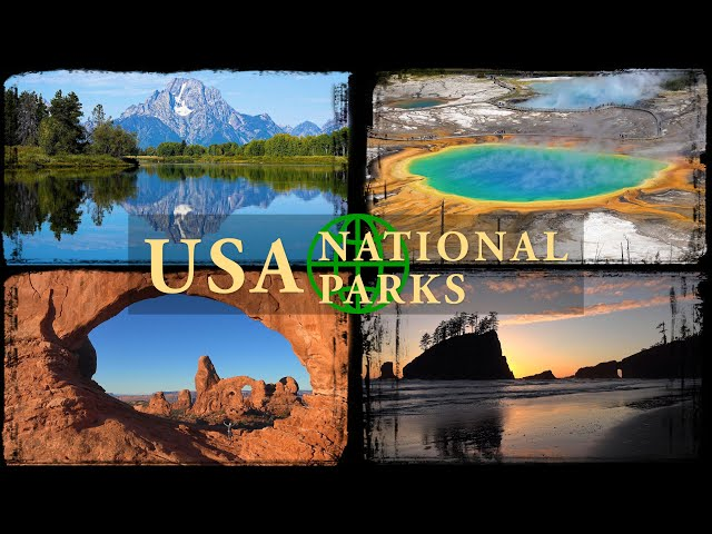 Top 13 US National Parks in 4K Ultra HD
