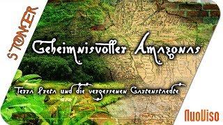 Geheimnisvoller Amazonas - Terra Preta und die vergessenen Gartenstädte