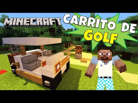 Minecraft: Como hacer un Carro de Golf, Super Tutorial.