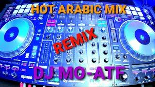 Best Arabic Music / Top Hits / ميكس ريمكسات عربي / Egyptian DJ / Arabic Top Hits / Arabic Remix / DJ