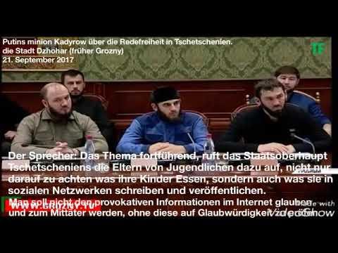 Putins Minion Kadyrow über Die Redefreiheit In Tschetschenien. 21.09.2017