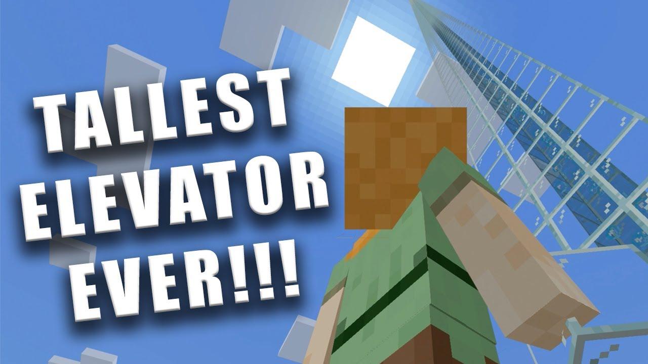 Minecraft tallest elevator ever