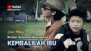 Download lagu Sasi Mblao ~ KEMBALILAH IBU # Kisah Nyata Kehidupan Anak Rindu Mama