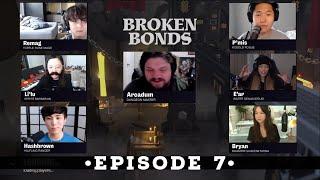 [D&D] Broken Bonds - Epiṡode 7