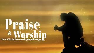 Gospel music | Praise and Worship Songs 2019 | best Christian music gospel songs mix