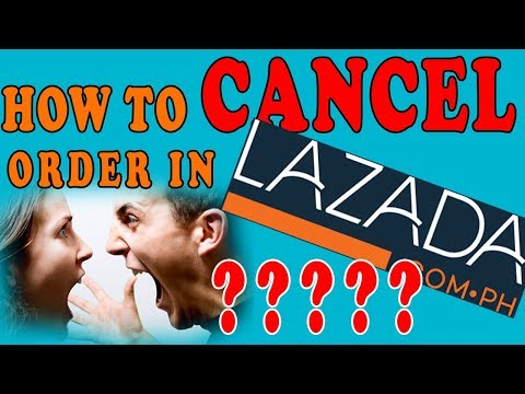 HOW TO CANCEL ORDER IN LAZADA (latest Tutorial)