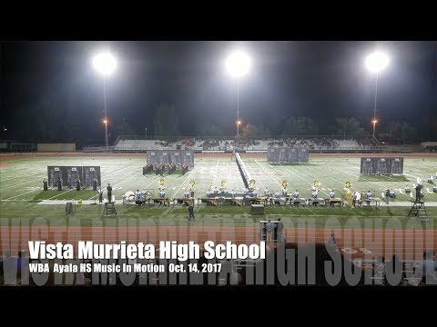 Vista Murrieta High School Marching Band: WBA Music In Motion 2017