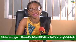 Union Progressiste : Message de l''Honorable Sèdami MEDEGAN FAGLA à la nation béninoise