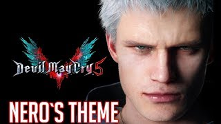 DEVIL MAY CRY 5 - SoundTrack - NERO`S THEME (E3Trailer) [Lyric]