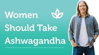 Benefits of Ashwagandha for Women