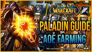 Paladin AOE Farming Build: A Complete Guide For Going Against The Stigma | Classic WoW