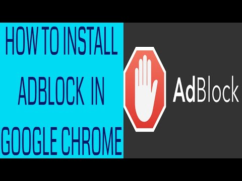 HOW TO INSTALL ADBLOCK IN GOOGLE CHROME