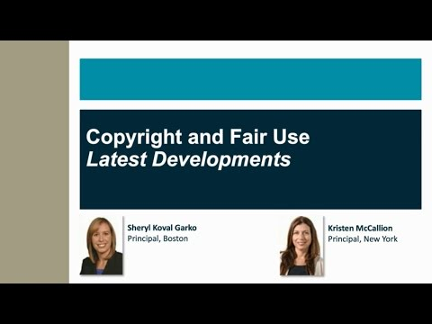 Webinar | Copyright Infringement and Fair Use: Latest Developments