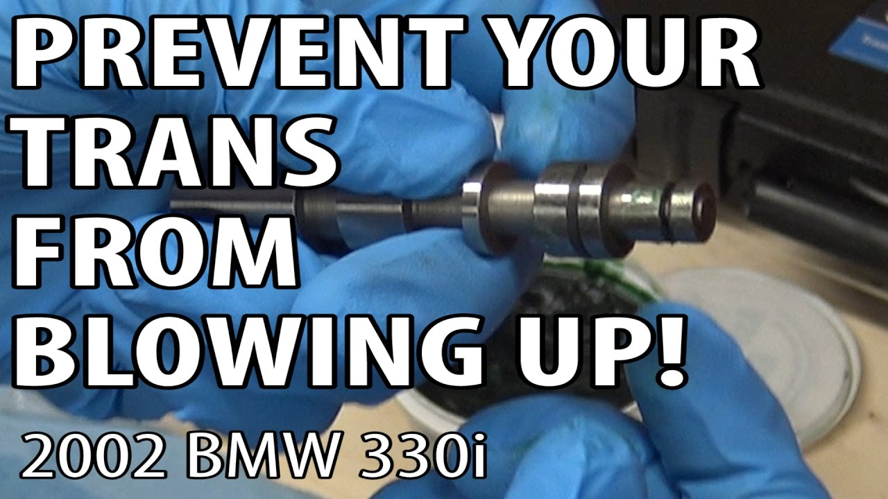 Bmw E46 Zf 5hp19 Auto Transmission Pressure Regulator Fix