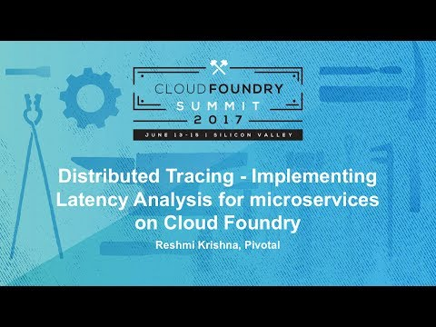 Distributed Tracing - Implementing Latency Analysis for microservices on Cloud Foundry