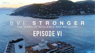 BVI Stronger | Vacation as a Force For Good | Episode 6