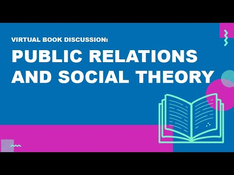 Book Discussion: Public Relations and Social Theory