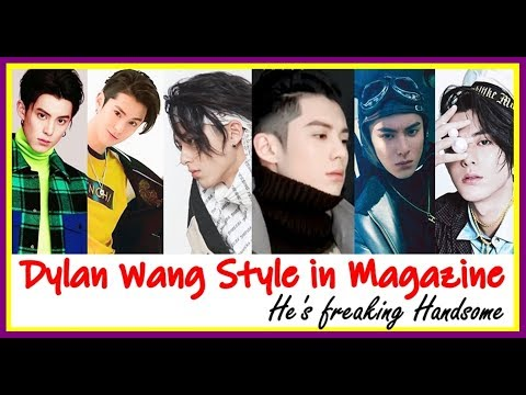 Dylan Wang so freaking handsome in magazine