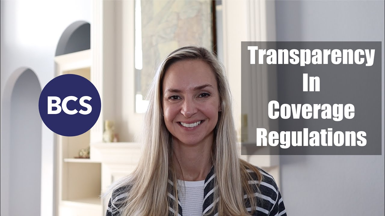 Transparency in coverage rules: what do carriers have to do in phase I?
