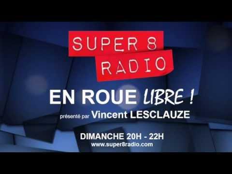 Spéciale Festival de Cannes - En Roue Libre - Super 8 Radio