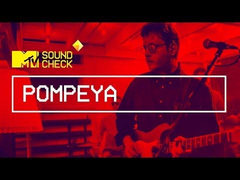 MTV SOUNDCHECK: POMPEYA music