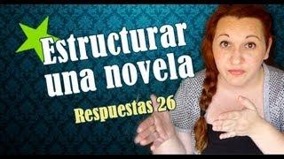 RV26   Como estructurar una novela