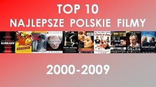 TOP 10- Najlepsze polskie filmy z lat 2000-2009